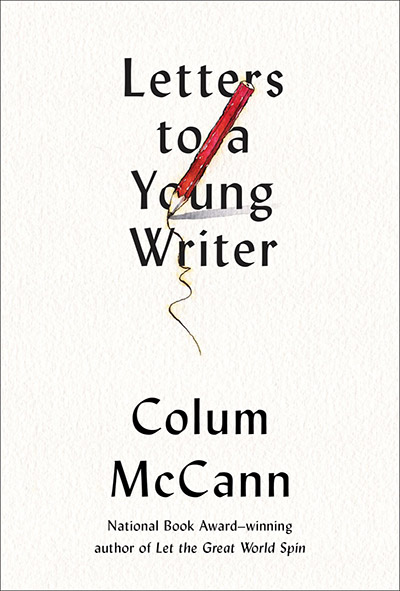 10 Reasons to Become a Colum McCann Fan